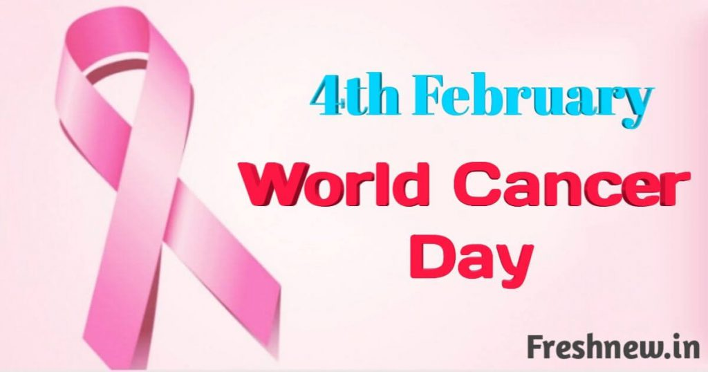 World Cancer Day 2019, world cancer day 4 February, What is cancer Blog Image, photo, picture. freshnew.in